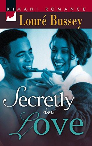 9781583147856: Secretly In Love (Kimani Romance)
