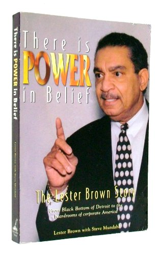 There is POWER in Belief: Brown, Lester, Mundahl, Steve