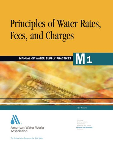 9781583210697: Principles of Water Rates, Fees, and Charges (Awwa Manual, M1.)