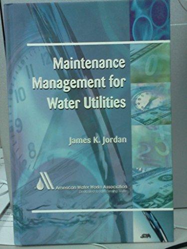 9781583210727: Maintenance Management for Water Utilities