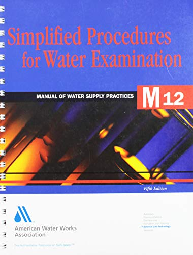 Simplified Procedures for Water Examination: Book: American Water Works