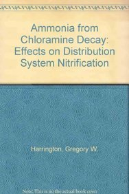 9781583212837: Ammonia from Chloramine Decay: Effects on Distribution System Nitrification