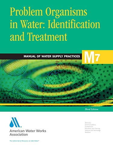 Problem Organisms in Water: Identification and Treatment: AWWA (American Water