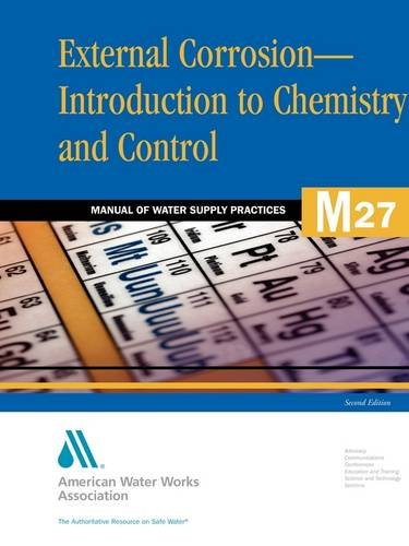 External Corrosion: Introduction to Chemistry and Control: AWWA Staff