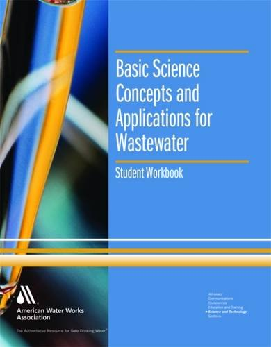 9781583213018: Basic Science Concepts and Applications for Wastewater, Student Workbook (Water Supply Operations Training)