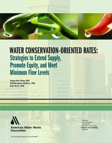 Water Conservation - Oriented Rates: Strategies to: Smith, William J.;Byrne,