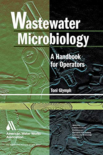 9781583213438: Wastewater Microbiology: A Handbook for Operators