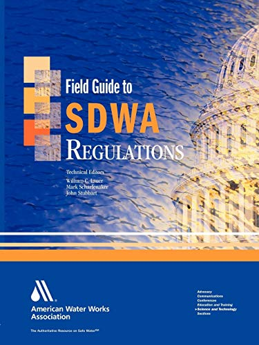 9781583213858: Field Guide to SDWA Regulations