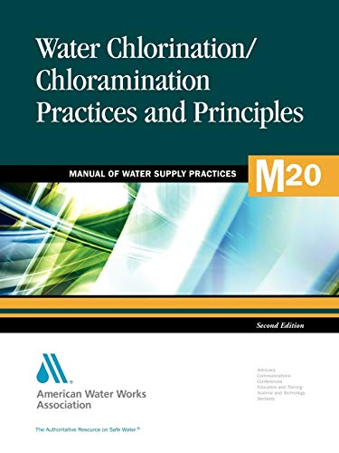 Water Chlorination/Chloramination Practices and Principles: Awwa (American Water