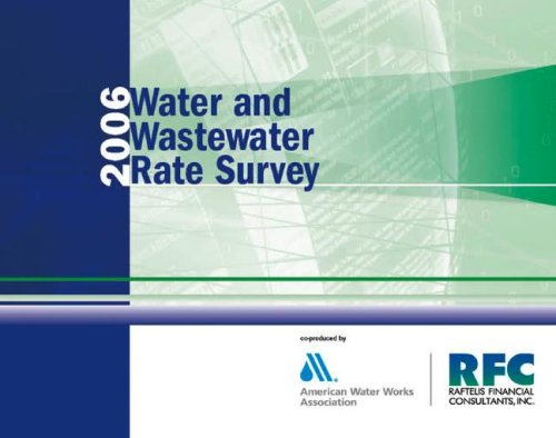 2006 Water and Wastewater Rate Survey: American Water Works Association