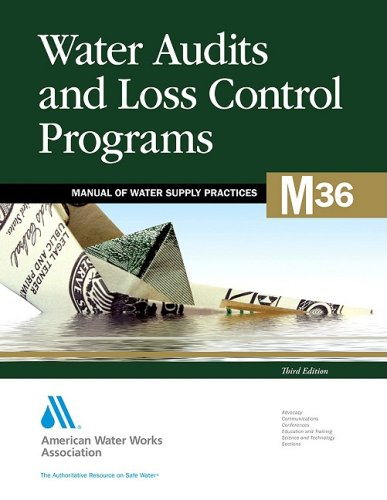 9781583216316: Water Audits and Loss Control Programs (M36): AWWA Manual of Practice