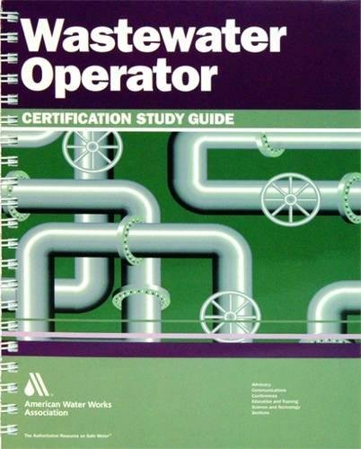 9781583217283: Wastewater Operator Certification Study Guide