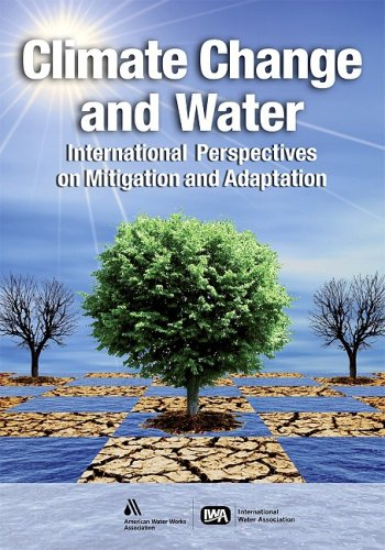 Climate Change and Water: International Perspectives on: Joel Smith, Carol