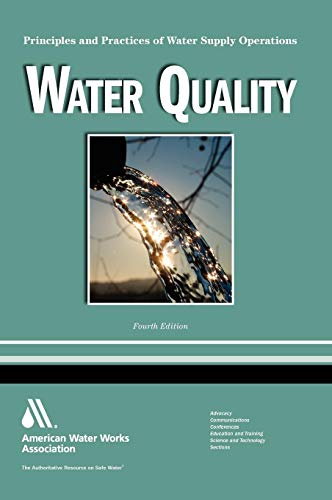 Water Quality: Principles and Practices of Water: Ritter, Joseph