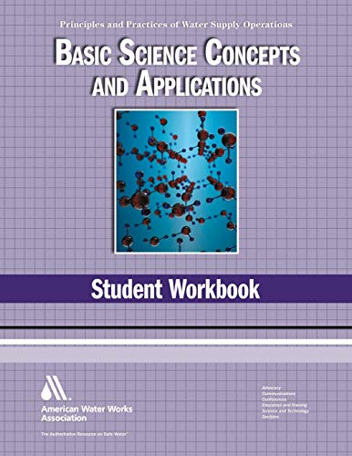 9781583217993: WSO Basic Science Concepts and Applications Student Workbook: Water Supply Operations (Water Supply Operations (Awwa))