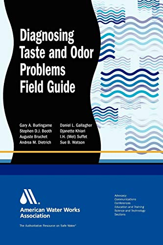 9781583218242: Diagnosing Taste and Odor Problems: Field Guide (AWWA Field Guides (Paperback))