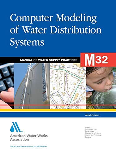 9781583218648: M32 Computer Modeling of Water Distribution Systems, Third Edition (Manual of Water Supply Practices)