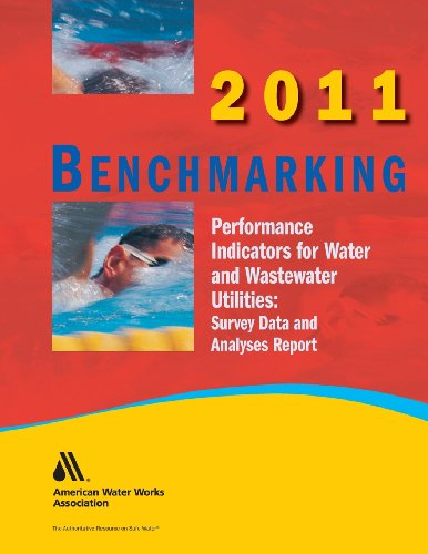 9781583219317: 2011 Benchmarking Performance Indicators for Water & Wastewater Utilities