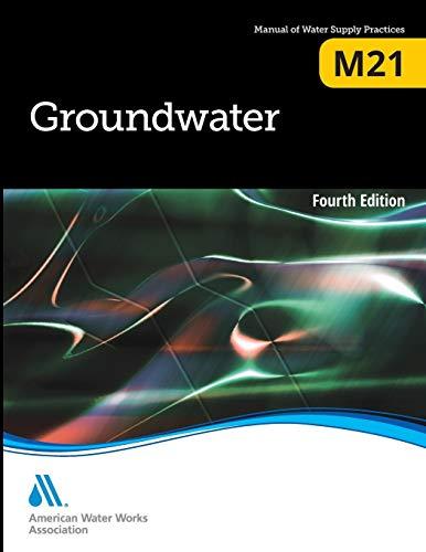 Groundwater M21 Awwa Manual: Frederick Bloetscher