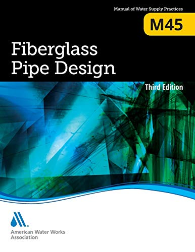 9781583219676: Fiberglass Pipe Design (Manual of Water Supply Practices)