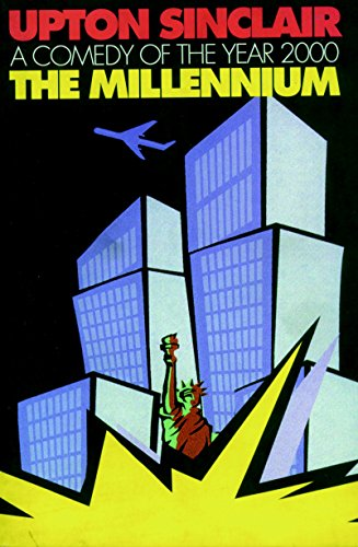 The Millennium: Upton Sinclair