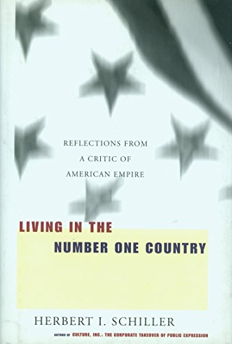 9781583220283: Living in the Number One Country: Reflections From a Critic of American Empire