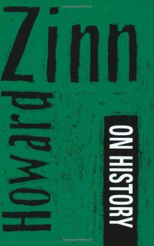 9781583220481: Howard Zinn on History