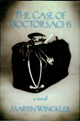 9781583220566: The Case of Dr. Sachs: A Novel