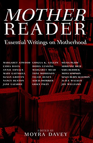 9781583220726: Mother Reader: Essential Writings on Motherhood