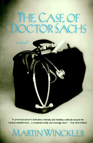 9781583222614: The Case of Doctor Sachs: A Novel