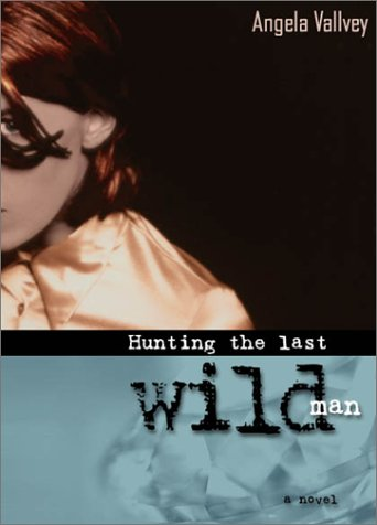9781583222669: Hunting the Last Wild Man