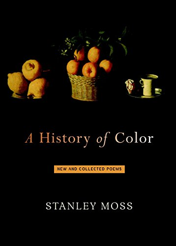 9781583224854: A History of Color: New and Selected Poems