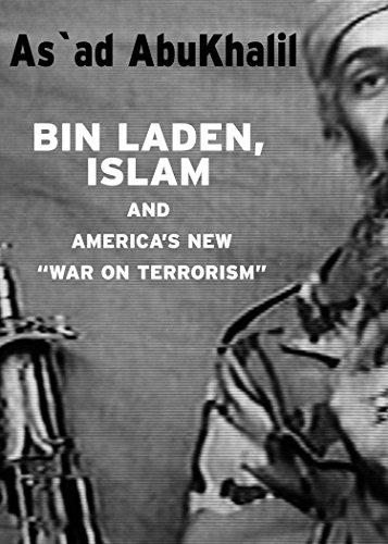 "Bin Laden, Islam, and America's New ""War: As`ad Abu Khalil/"