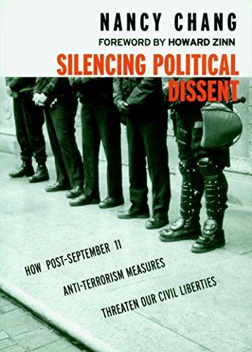 9781583224946: Silencing Political Dissent: How Post-September 11 Anti-Terrorism Measures Threaten Our Civil Liberties