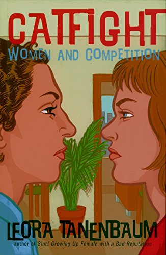 9781583225202: Catfight: Women and Competition