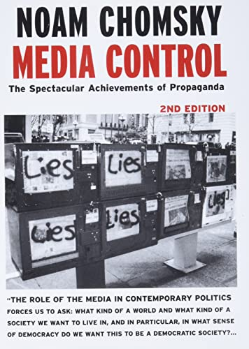 Media Control: The Spectacular Achiefments of Propaganda. 2nd edition