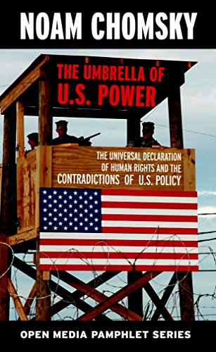 9781583225479: The Umbrella of U.S. Power: The Universal Declaration of Human Rights and the Contradictions of U.S. Policy (Open Media Series)