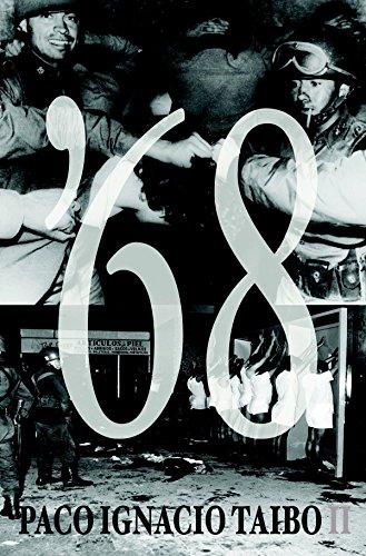 68 (Siete Cuentos) (Spanish Edition): Paco Ignacio Taibo II