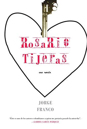 9781583226124: Rosario Tijeras: Una Novela