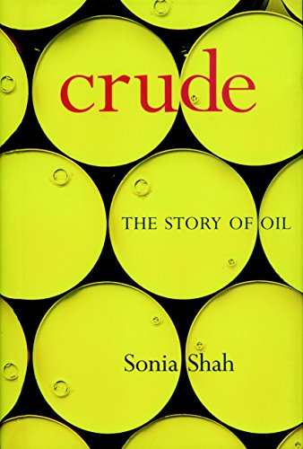 9781583226254: Crude: The Story of Oil