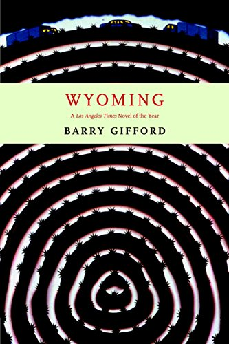 Wyoming (9781583226360) by Barry Gifford