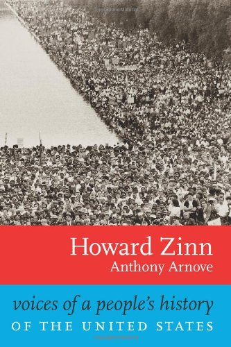 Voices of a People's History of the United States: Zinn, Howard; Arnove, Anthony
