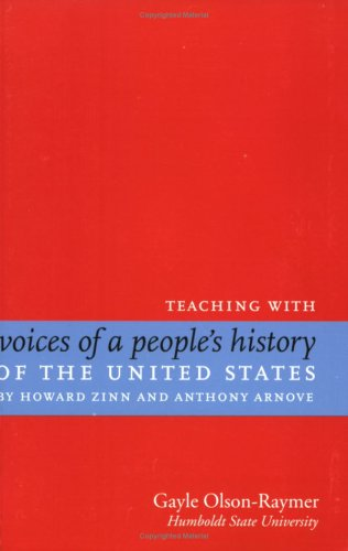 Voices of a peoples history of the united states