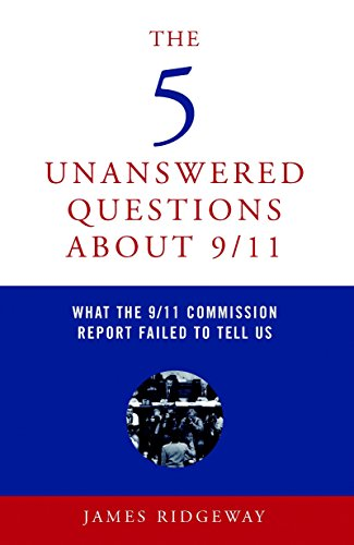 9781583227121: The 5 Unanswered Questions about 9/11: What the 9/11 Commission Report Failed to Tell Us