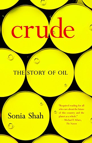 9781583227237: Crude: The Story of Oil