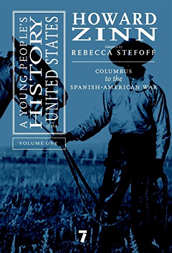 9781583227596: A Young People's History of the United States, Volume 1: Columbus to the Spanish-American War (For Young People Series)