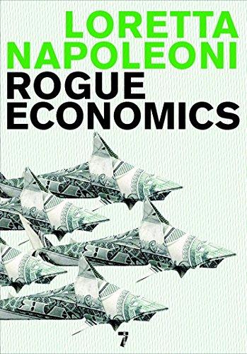 9781583228241: Rogue Economics