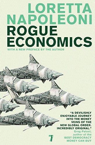 9781583228821: Rogue Economics