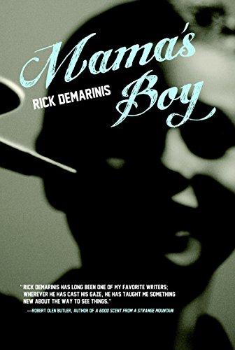 Mama's Boy: DeMarinis, Rick
