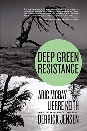 9781583229293: Deep Green Resistance: Strategy to Save the Planet
